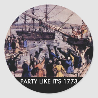 TEA PARTY Party like it's 1773 Stickers