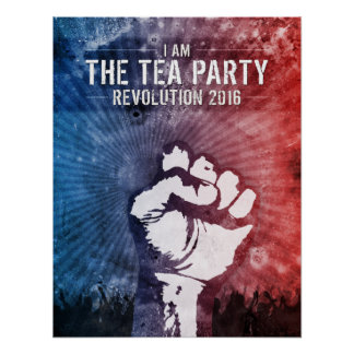 Tea Party Revolution 2016 Posters