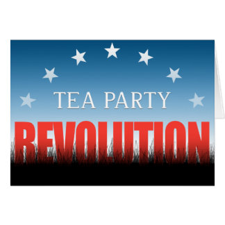 Tea Party Revolution Greeting Cards