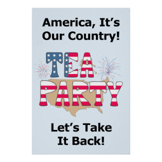 Tea Party: Take it back! Posters