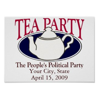 Tea Party Tax Day poster print
