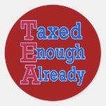 TEA PARTY Taxed Enough Already Tshirts Stickers