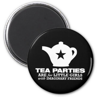 tea party - tea parties are for little girls 2 inch round magnet