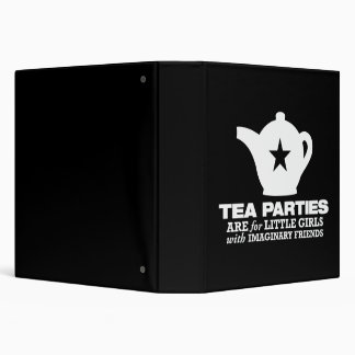 tea party - tea parties are for little girls 3 ring binder