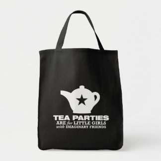 tea party - tea parties are for little girls tote bag