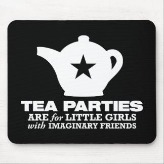 tea party - tea parties are for little girls mouse pad