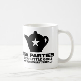 tea party - tea parties are for little girls classic white coffee mug