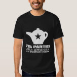 tea party - tea parties are for little girls shirt