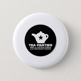 tea_party_tea_parties_are_for_little_girls_sticker pinback button