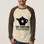 tea party - tea parties are for little girls t shirt