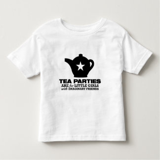 tea party - tea parties are for little girls toddler t-shirt