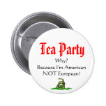 Tea Party, WHY? Pinback Button