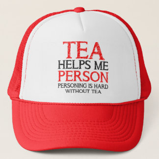 Tea Person Personing Funny Ball Cap Trucker Hat