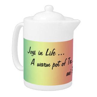 Tea pot - Joys in Life ... Photo Rainbow