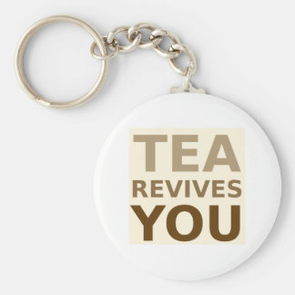 Tea Revives You! Keychain