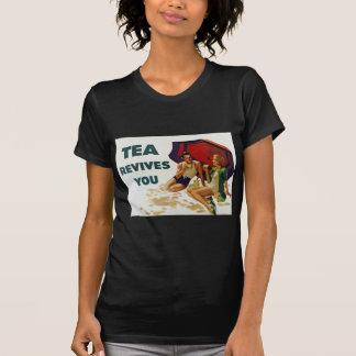 Tea Revives You Tee Shirts