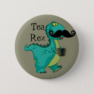 Tea- Rex Funny Dinosaur Cartoon Innuendo Pinback Button