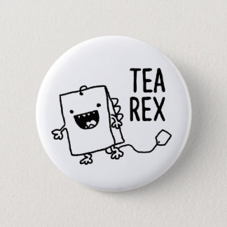 Tea Rex Tea Bag Funny Pun Cartoon Pinback Button