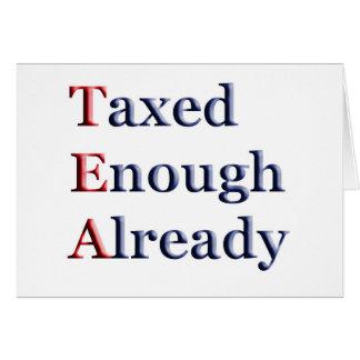 TEA - Taxed Enough Already Card