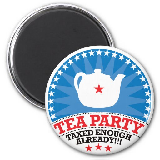 TEA, Taxed Enough Already Party 2 Inch Round Magnet