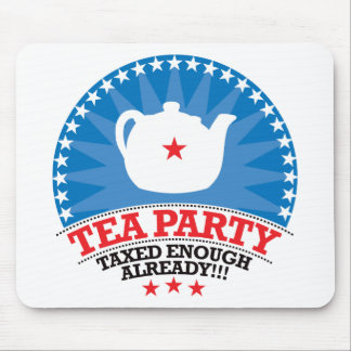 TEA, Taxed Enough Already Party Mouse Pad
