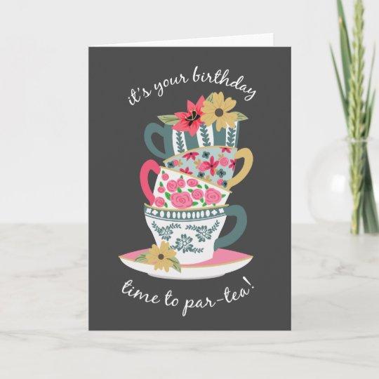 Tea Time Birthday Greeting Card Zazzle