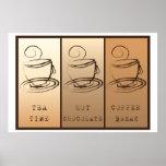Tea time, Hot Chocolate, Coffee BREAK poster