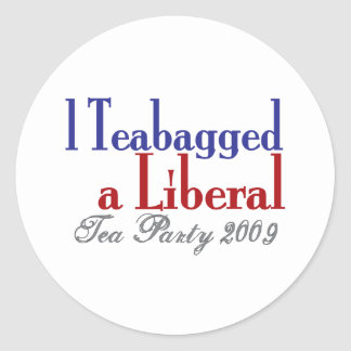 Teabag a Liberal (Tea Party 2009) Stickers