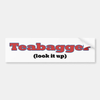 Teabagger - Look it Up Bumper Sticker