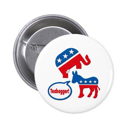 Teabagger Republican Democrat Tea Party Politics Pinback Buttons