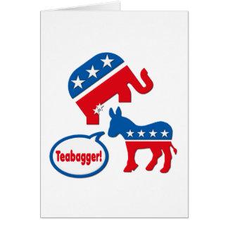 Teabagger Republican Democrat Tea Party Politics Card