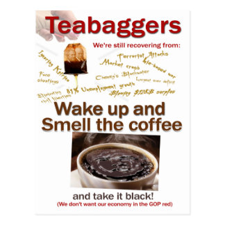 Teabagger Smell the Coffee. Postcard