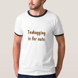 Teabaggingis for nuts T-Shirt