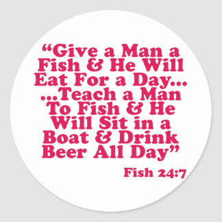 Teach a Man To Fish Classic Round Sticker