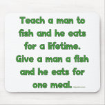 Teach A Man To Fish Mouse Pad