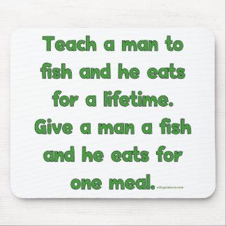 Teach A Man To Fish Mouse Mat