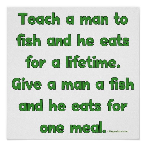 Teach a man to fish poster zazzle for Teach a man to fish