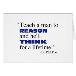 Teach a man to reason... card