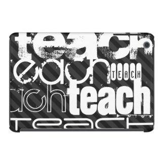 Teach; Black & Dark Gray Stripes iPad Mini Retina Case