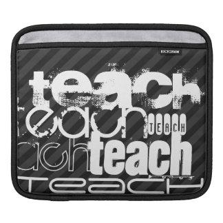 Teach; Black & Dark Gray Stripes Sleeves For iPads