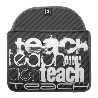 Teach; Black & Dark Gray Stripes MacBook Pro Sleeve