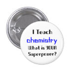 Teach Chemistry Pinback Buttons