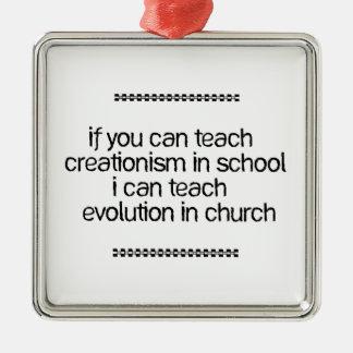 Teach Evolution In Church Metal Ornament