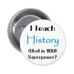 Teach history 2 inch round button