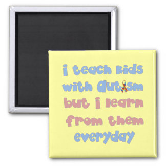 Teach Kids with Autism - Awareness Ribbon 2 Inch Square Magnet
