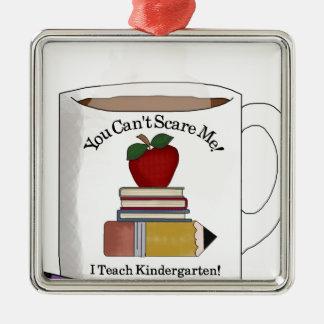 teach kindergarten metal ornament