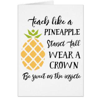 Teach Like A Pineapple Teacher Appreciation Card