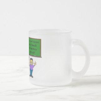 Teach me!... 10 oz frosted glass coffee mug