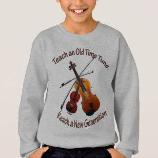 Teach Old Time Tune Kids Sweatshirt