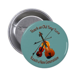Teach Old Time Tune Pinback Button